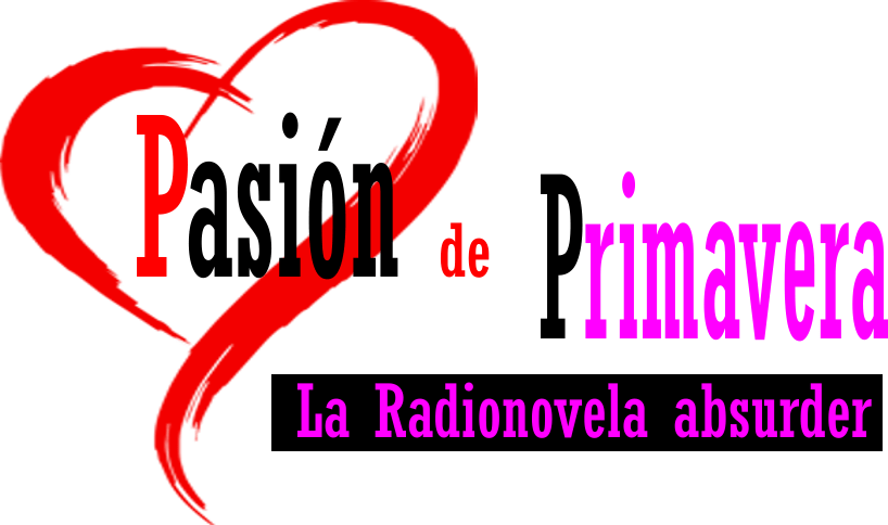 """La Semana, EnsimISMA. Con Arantxa Nieto e Isma Álvarez Paz. Especial: capítulo1- """"Pasión de Primavera, la radionovela absurder»"""