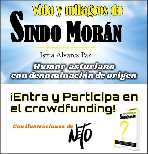 Crowdfunding «Vida y Milagros de Sindo Morán